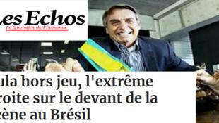 Com o favorito nas pesquisas fora da disputa, a extrema-direita brasileira está sob os holofotes, é manchete do jornal Les Echos desta quarta-feira (11).