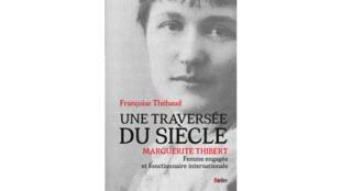 «Une traversée du siècle», par Françoise Thébaud.