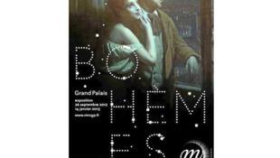 Affiche de l'exposition «Bohèmes» qui se tiendra au Grand Palais jusqu'à janvier 2013.