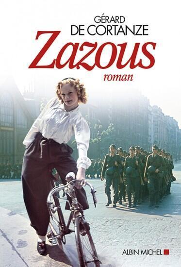 La couverture du livre «Les Zazous» de Gérard de Cortanze.