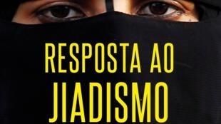 """Capa do novo livro """"Resposta ao Jiadismo radical"""" do coronel português, Nuno Lemos Pires, que analisa os atentados de Bruxelas de 22 de março de 2016"""