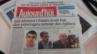 O Aujourd'hui en France deste sábado (25) afirma que Sid Ahmed Ghlam estudou igrejas que poderiam ser o alvo de atentados na periferia de Paris.