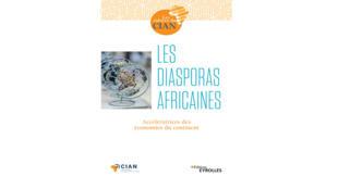 Couverture du livre «Les Diasporas Africaines, accélératrices des économies du continent».