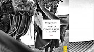 «Vaudou : l'homme, la nature et les dieux», de Philippe Charlier.