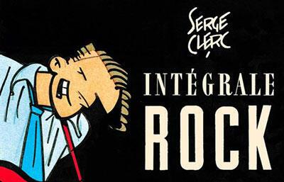Détail de la couverture du livre «Intégrale Rock» de Serge Clerc.