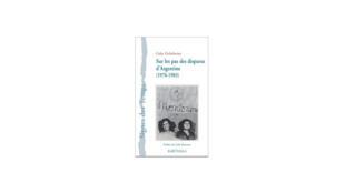 «Sur les pas des disparus d'Argentine», de Gaby Etchebarne.