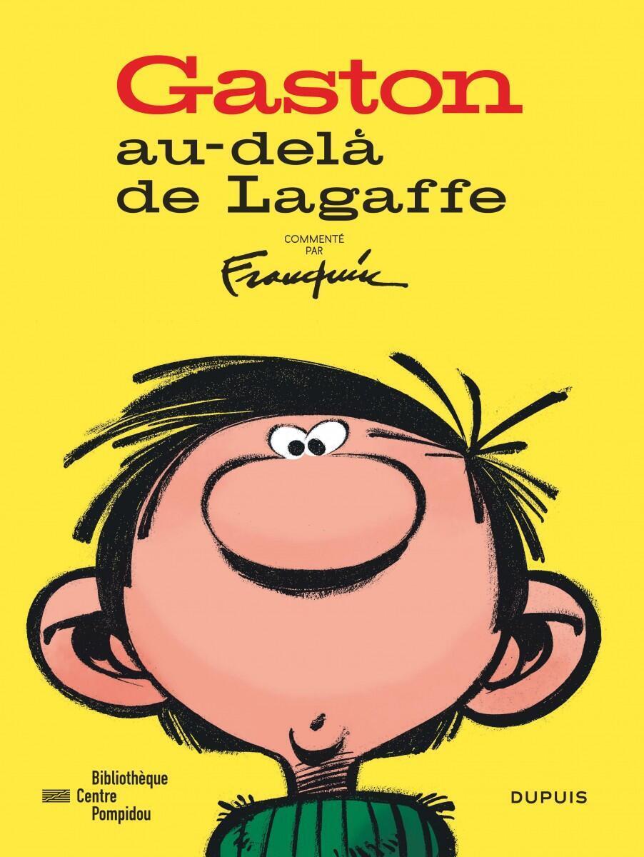Détail de la couverture du catalogue accompagnant l'exposition « Gaston, au-delà de Lagaffe » au Centre Pompidou-Paris, à la Bibliothèque publique d'information, jusqu'au 10 avril 2017.