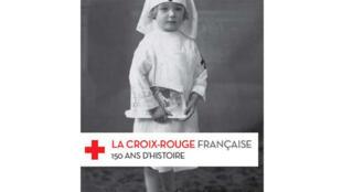 """""""La Croix-Rouge française, 150 ans d'histoire"""" de Frédéric Pineau aux editions Autrement"""