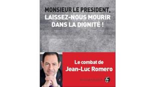 «Monsieur le président, laissez-nous mourir dans la dignité!», aux éditions Jean-Claude Gawsewitch.