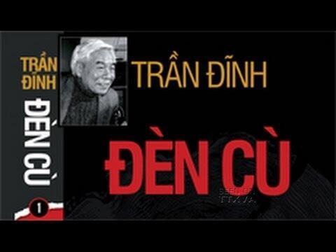 """Bìa sách """"Đèn Cù"""" của Trần Đĩnh, do Nhà xuất bản Người Việt ấn hành."""
