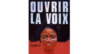 L'affiche du film «Ouvrir la voix» d'Amandine Gay.