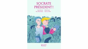 «Socrate président !», par Yan Marchand et Yann Le Bras