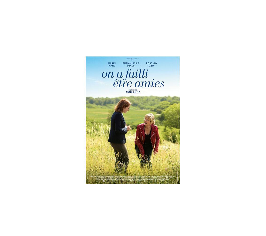 L'affiche du film «On a failli être amies» d'Anne Le Ny, dans les salles en France à partir du 25 juin 2014.