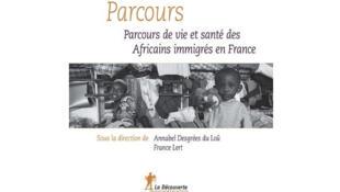 Couverture de l'ouvrage «Parcours de vie et santé des africains immigrés en France»