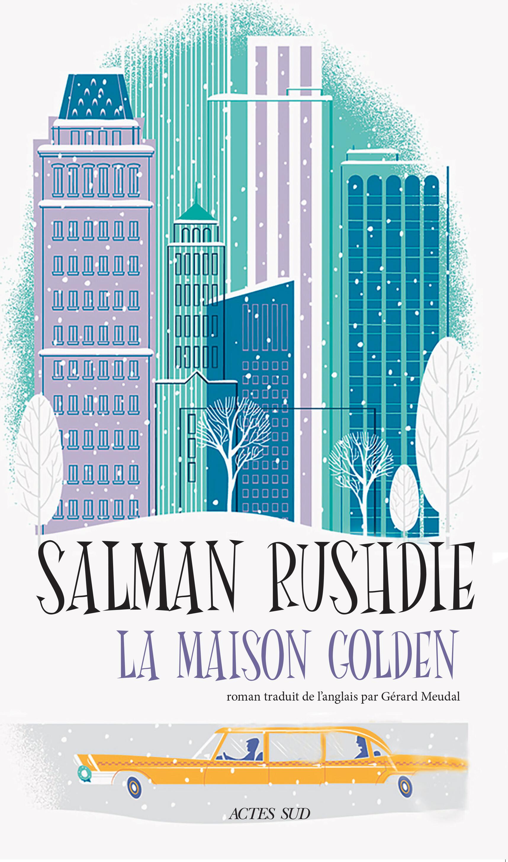 """""""La Maison Golden"""" est le treizième roman de Salman Rushdie."""