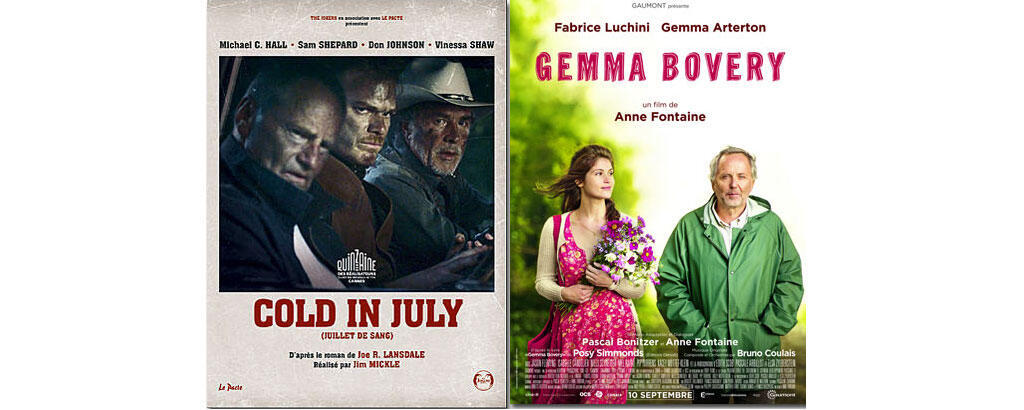 Affiches «Cold in July» et «Gemma Bovery».