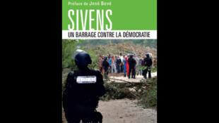Couverture de «Sivens, un barrage contre la démocratie», de Ben Lefetey.