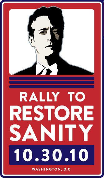 """Cartaz da Manifestação para """"Restaurar a Sanidade"""" organizada pelo comediante Jon Stewart."""