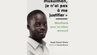 «Moi musulman, je n'ai pas à me justifier» de Seydi Diamil Niane.
