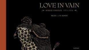 «Love in Vain», de Jean-Michel Dupont et Mezzo.