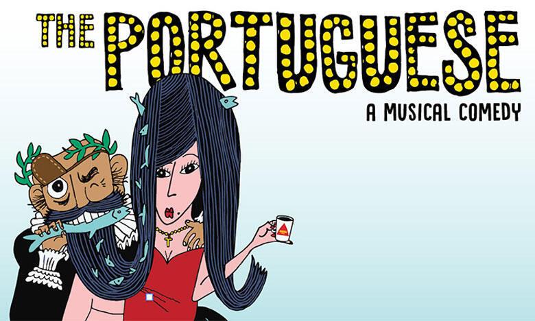 The Portuguese, comédie musicale.