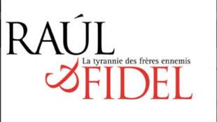 Couverture du livre «Fidel et Raul, frères ennemis» publié chez bourin-editeur.