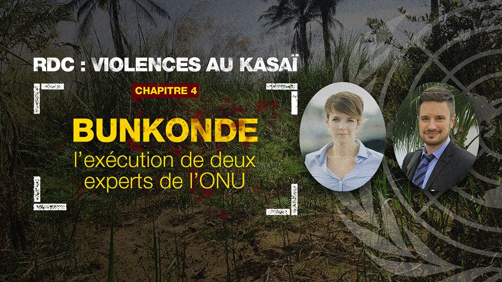 Bunkonde, l'execution de deux experts ONU