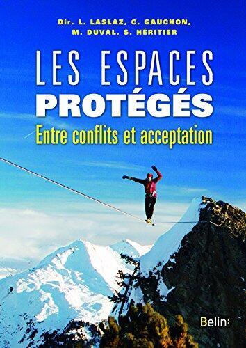 Couverture de l'ouvrage «Les espaces protégés».