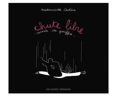 Couverture du livre de Mademoiselle Caroline, « Chute Libre ».