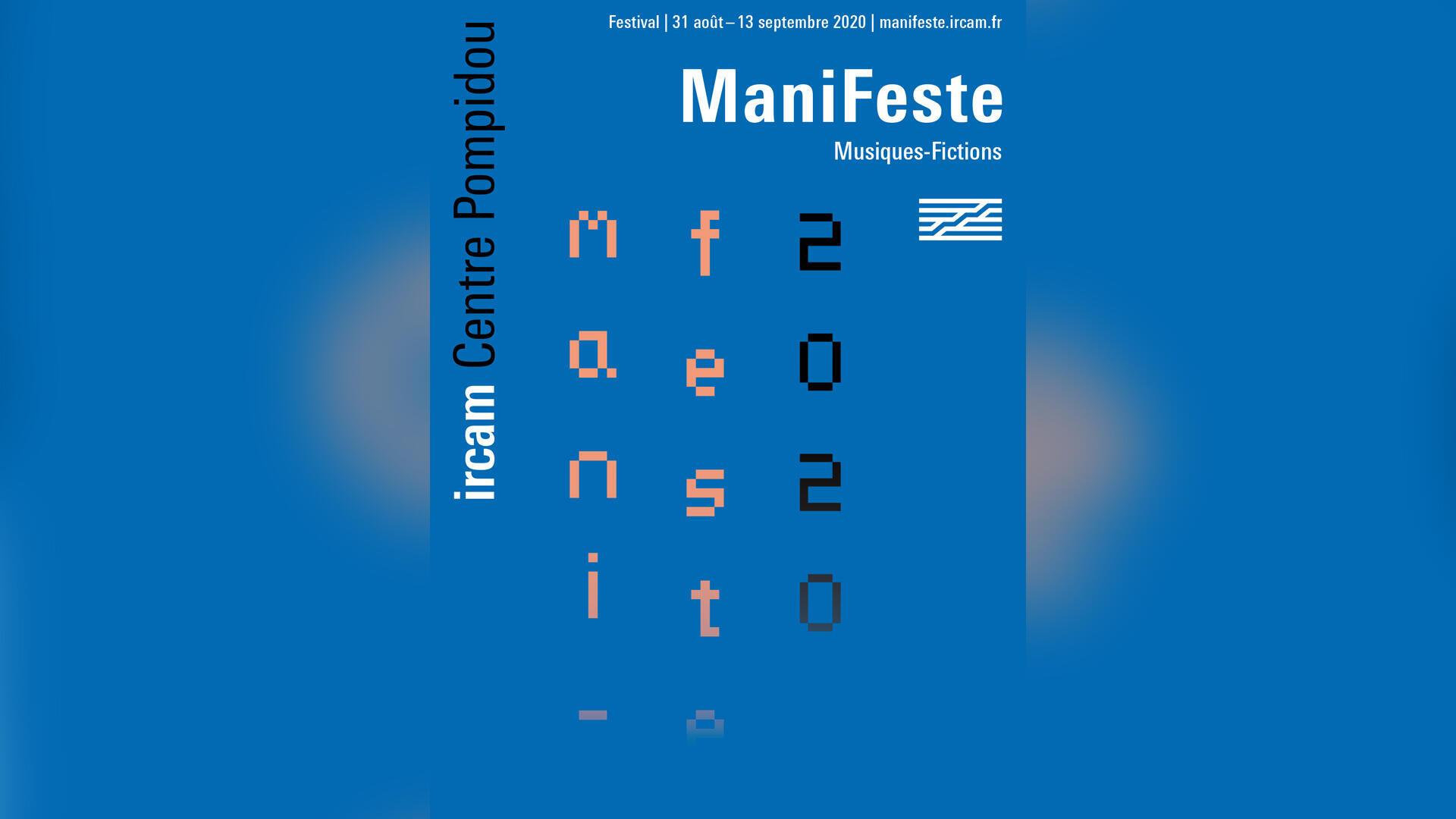 Le festival ManiFeste se tient jusqu'au 13 septembre 2020.