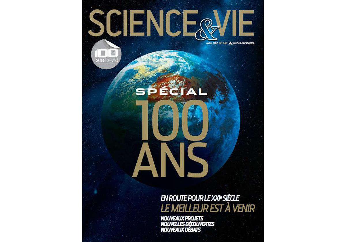 En 2013, le magazine «Science et Vie» va célébrer son centenaire.