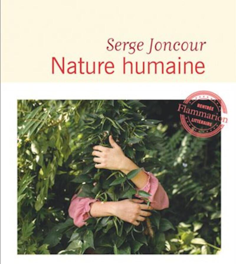 Couverture du roman «Nature humaine» de Serge Joncour publié chez Flammarion.