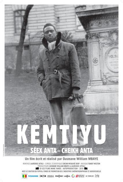 L'affiche de Kemtiyu, un documentaire sur Cheikh Anta Diop du Sénégalais Ousmane William Mbaye.