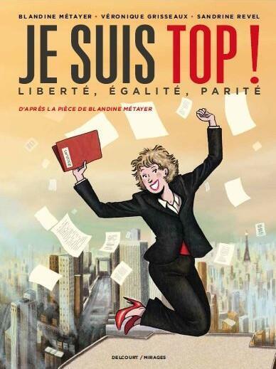 Couverture du roman graphique «Je suis top!» de Blandine Métayer.