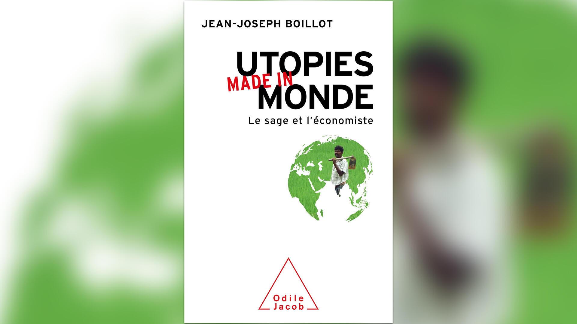 couverture - utopies made in monde - Jean-Joseph Boillot - Une semaine d'actualité