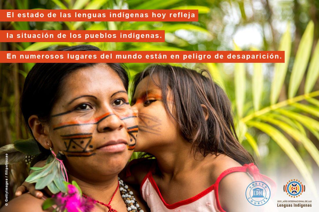 Las lenguas indígenas están en peligro de desaparición en muchos lugares del mundo.