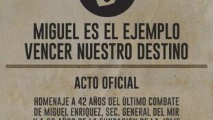 Afiche de homenaje a Miguel Enríquez, líder del MIR, asesinado por agentes del régimen de Augusto Pinochet el 5 de octubre de 1974.