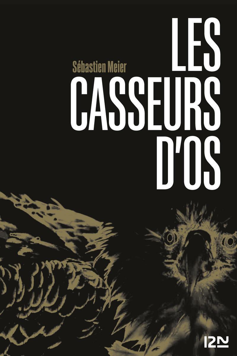 """Couverture du roman """"Les Casseurs d'os"""""""