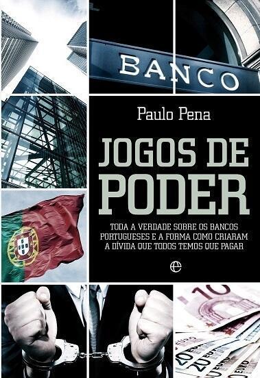"""Capa do livro """"Jogos de Poder"""" de Paulo Pena"""