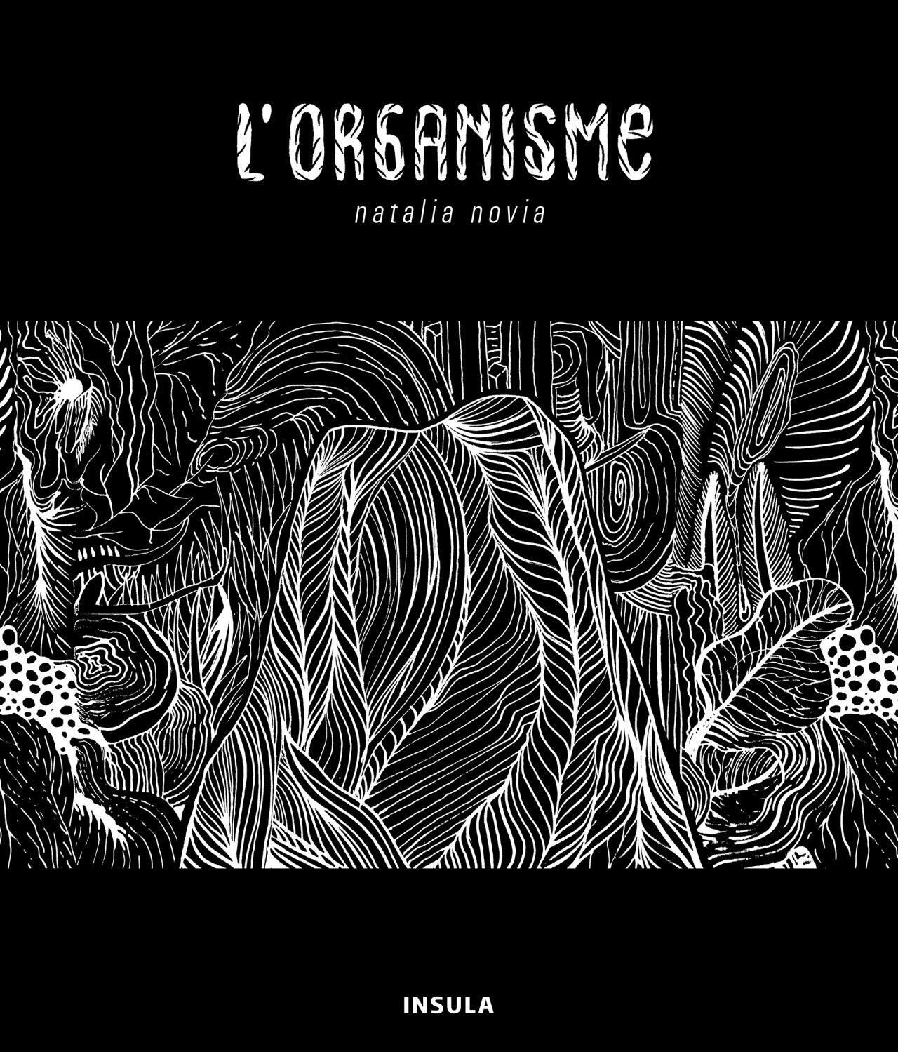 """""""El organismo"""" de Natalia Novia fue publicado por las ediciones Insula."""