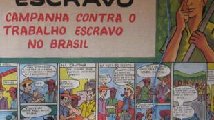 """""""¡Ojo! no se convierta en esclavo"""" - Campaña contra el trabajo esclavo en Brasil."""