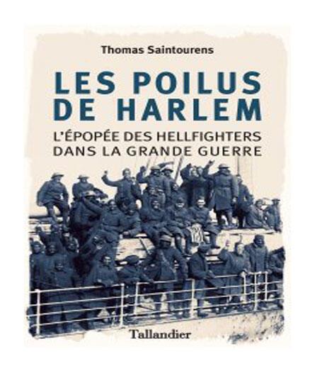 Couverture du livre «Les Poilus d'Harlem» de Thomas Saintourens.