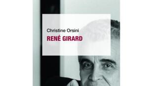 Couverture de «Que sais-je?» (PUF), de Christine Orsini, sur René Girard.