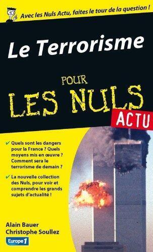 «Le Terrorisme pour les Nuls», par Alain Bauer.