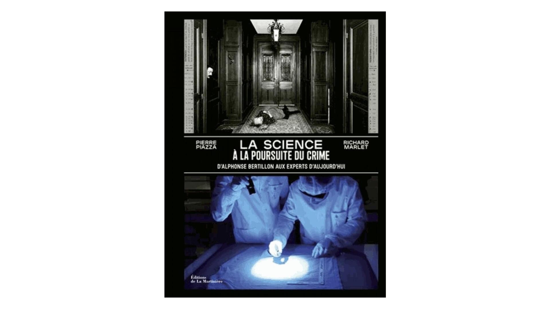 «La science à la poursuite du crime».
