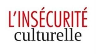 «L'insécurité culturelle», de Laurent Bouvet, édité chez Fayard