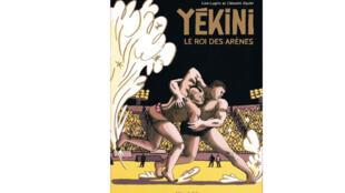 La bande dessinée «Yekini, le roi des arènes» de Lisa Lugrin et Clément Xavier.