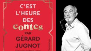 Gérard Jugnot publie le livre «C'est l'heure des contes», aux éditions Flammarion.