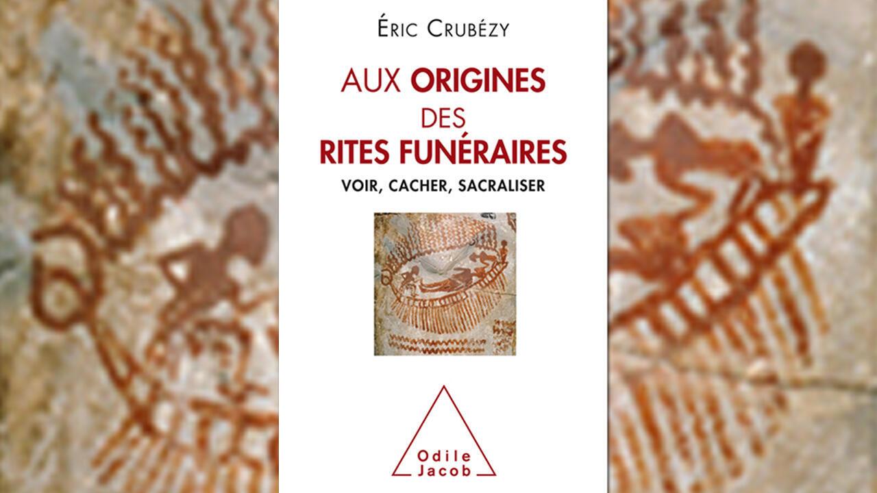 Aux origines des rites funéraires.