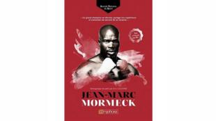 «Jean-Marc Mormeck», entretien recueilli par Eric Coutard, dans la collection Les grands témoins du sport, aux éditions Amphora.